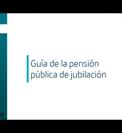 Guía de la Pensión Pública de Jubilación 2018